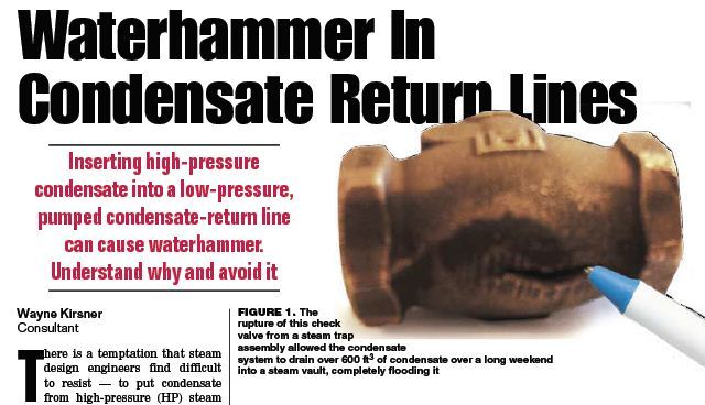 Steam Water Hammer Accidents and Chilled Water Design Articles by
